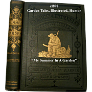 SOLD c1898 Gardening Book My Summer In A Garden Comical Prose About Garden Tasks Horticulture