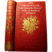 c1854 The Rural Wreath Life Among the Flowers Poetry Sentiment Language of Flowers Victorian .