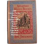 c1881 Home Games Amusements First Edition Appleton Charades Gardens Parties Fortune Telling ..