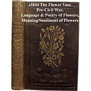 c1844 Language Poetry of Flowers The Flower Vase Miniature Book Roses Pre-Civil War Edgarton