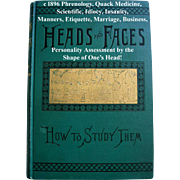 c1896 Phrenology Book Heads and Faces How to Study Them Quack Medicine Book Insanity Idiocy ..