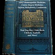 c1927 Homeopathic Family Guide Book Quack Medicine Johnson Cures Remedies Opium Laudanum Mad .