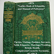 c1876 Ladies Book of Etiquette and Manual of Politeness Hartley Manners Culture Dress Decorum
