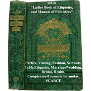 Antique The Ladies Book of Etiquette and Manual of Politeness Hartley Manners Culture Dress ..