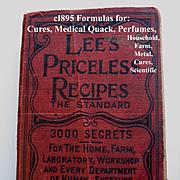 c1895 Lees Priceless Recipes Book First Edition Medical Quack Scientific  Perfume Cook Book Ca
