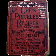 c1895 Lees Priceless Recipes Book First Edition Medical Quack Scientific  Perfume Cook Book ..
