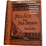 SOLD c1880 Sea Air and Sea Bathing Book First Edition Antique Victorian Scientific Quack Medic