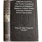 The Perfect Gentleman or Etiquette and Eloquence Antique Book Manners Culture Toasts Social ..