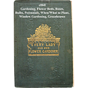 Every Lady Her Own Flower Gardener Antique Book Pre Civil War Gardening Horticulture Plants ..