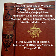 c1887 Physical Life of Woman Book Napheys Quack Medicine Love Marriage Childbirth Abortion Lim