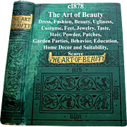 C1878 The Art of Beauty Mary Eliza Haweis Dress Fashion Decorum Beauty Ugliness Shoes Hair ...