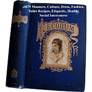 c1879 Etiquette Book Decorum Beauty Fashion Wedding Home Manners Culture Dress Toilet Cosmetic