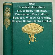 C1883 Practical Floriculture Book Peter Henderson Garden Horticulture Florist Plant Flower Bul