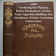 c1895 Gardening for Pleasure Book Henderson Victorian Greenhouse Window Garden Fruit Vegetable