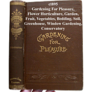 Antique Gardening for Pleasure Book Henderson Victorian Greenhouse Window Garden Fruit ...