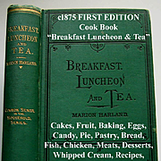 c1875 Cook Book Breakfast Luncheon and Tea First Edition Marion Harland Baking Cake Cream Frui