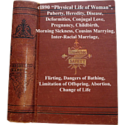 c1897 Physical Life of Woman Book Napheys Quack Medicine Love Marriage Childbirth Abortion ...