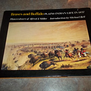 Hard Cover Book Braves and Buffalo Watercolors of Alfred J. Miller