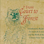 From Court to Forest Giambattista Basile's Lo cunto de li cunti and the Birth ...