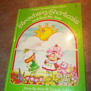 Strawberry Shortcake and Sad Mister Sun Children's H.C. Book
