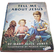 Vintage Children's Book Tell Me About Jesus