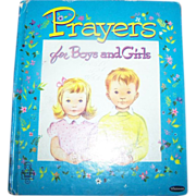 Prayers for Boys and Girls  Copy Right 1953 Children's Book