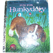 Fun For Hunkydory A Little Golden Book