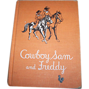 "Cowboy Sam and Freddy"". By Edna Walker Chandler Children's Book"
