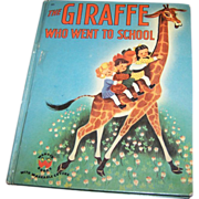 SOLD Children's Book The Giraffe Who Went To School