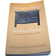 Old-Time New England, Vol. 72, New England Furniture: Essays in Memory of Benno M ...