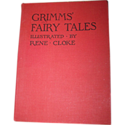 SALE Grimms' Fairy Tales Illustrated by Rene Cloke