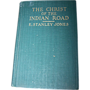 "Collectible Vintage Book "" The Christ Of The Indian Road """