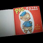 """SALE Charming Vintage Pixie Book """" Pig Tales """" Miriam Dixon Publisher Collins"""