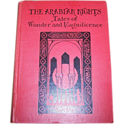 The Arabian Nights Tales of Wonder and Magnificence MCMXXXVI Copyright