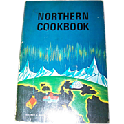 SOLD Northern CookBook Cook Book To the People of The North