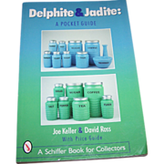 "Collector Book "" Delphite & Jadite "" Joe Keller & David Ross"