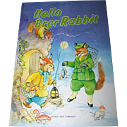 "Over Sized Children' s Book "" Hello Brer Rabbit ""  Story Time Library"