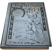 SOLD The Pathway of Life Hard Cover Vintage Book T DeWitt Talmage
