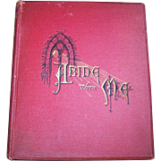 SALE Abide With Me Hard Cover Book By Henry Francis Lyte