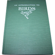 "Hard Cover Vintage Book  "" An Introduction To Birds "" by John Kieran"