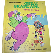 "Hanna-Barbera's  "" Great Grape Ape at the Circus "" A Rand McNally Book C. 1976"