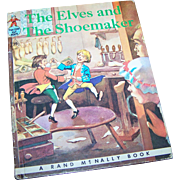 """Children's Tip Top Elf  Book """" The Elves and The Shoemaker """"  Rand McNally"""