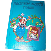 "Hard Cover Children's Book "" Raggedy Andy Stories "" Introducing Little Rag By Johnny"