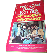 "Soft Cover Paper Back Book "" Welcome Back Kotter "" #2   The Sweathog Newshawks By Wi"