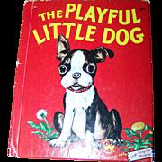 "Charming Vintage Child's Wonder Book "" The Playful Little Dog "" by Jean Horton Berg"
