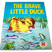 """Charming Hard Cover Wonder Book """" The Brave Little Duck """""""