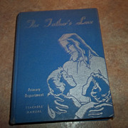 Christian Truth and Love The Father's Love Book