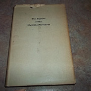 H.C. Book The Baptists of the Maritime Provinces C. 1946