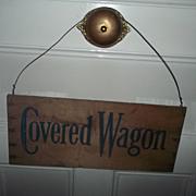 SALE Vintage COVERED WAGON Fruit Vegetable Crate Sign