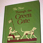 The New Through The Green Gate Alice & Jerry Books Reader